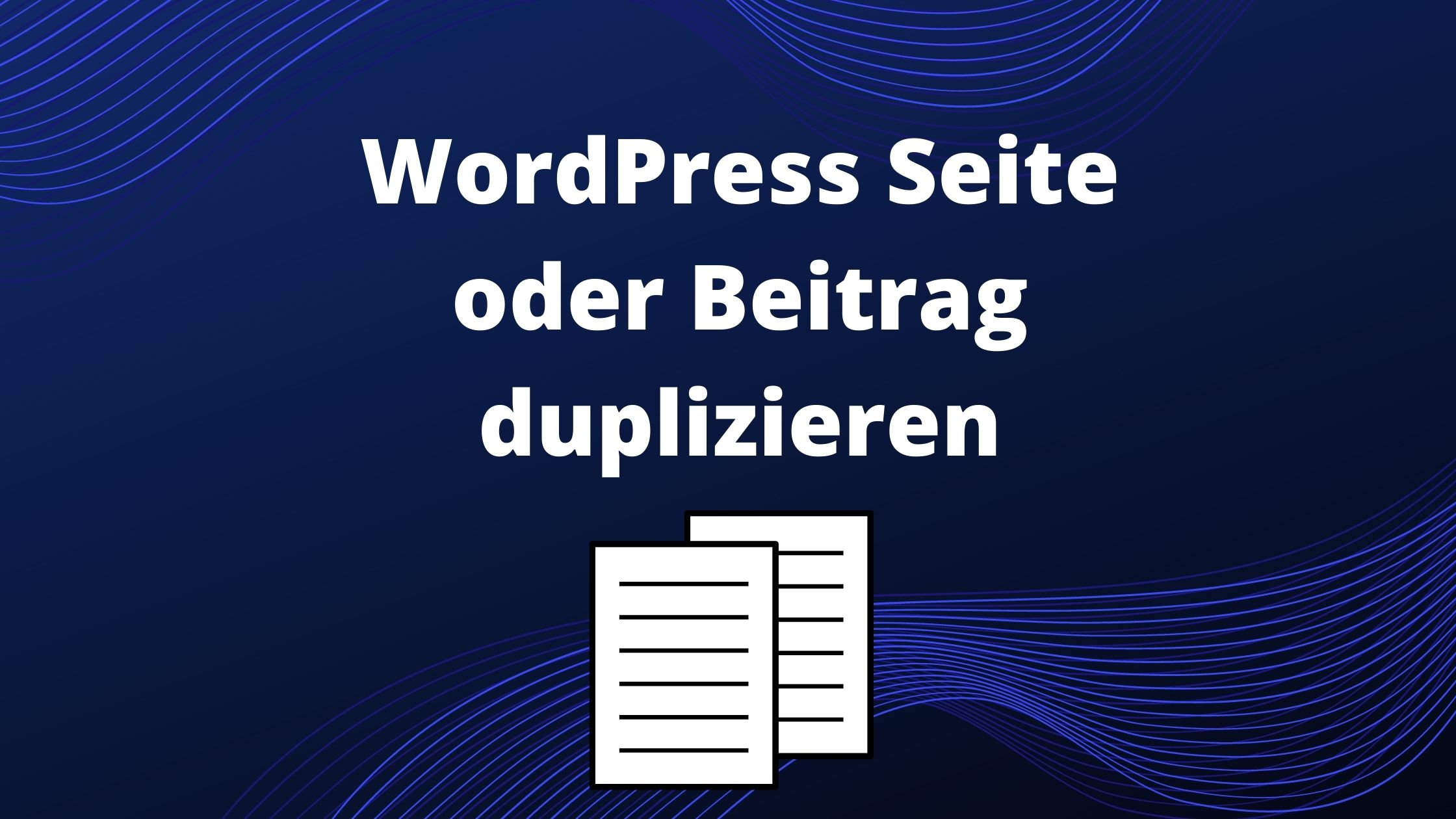 wordpress-seite-beitrag-duplizieren