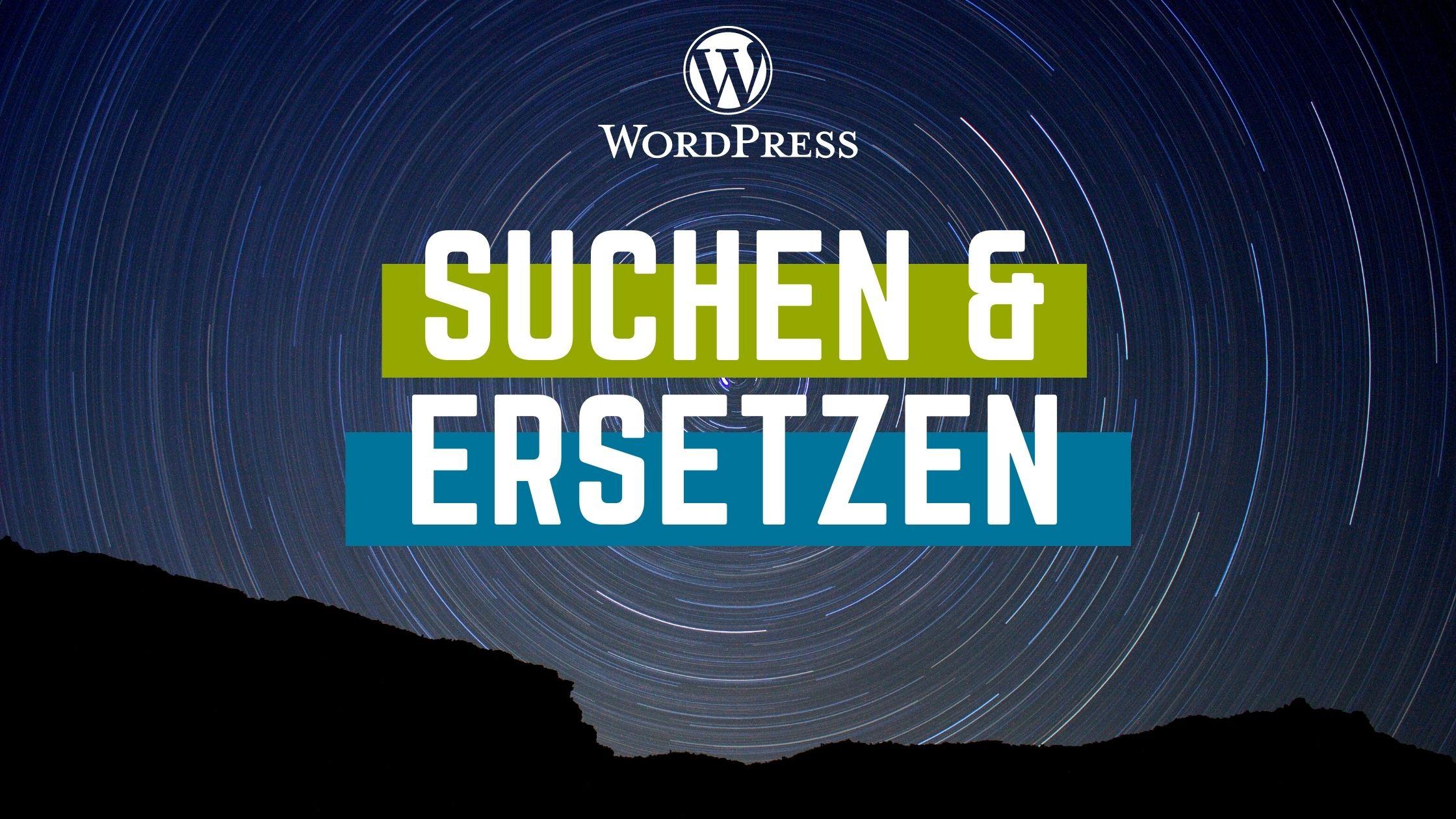 wordpress-suchen-und-ersetzen