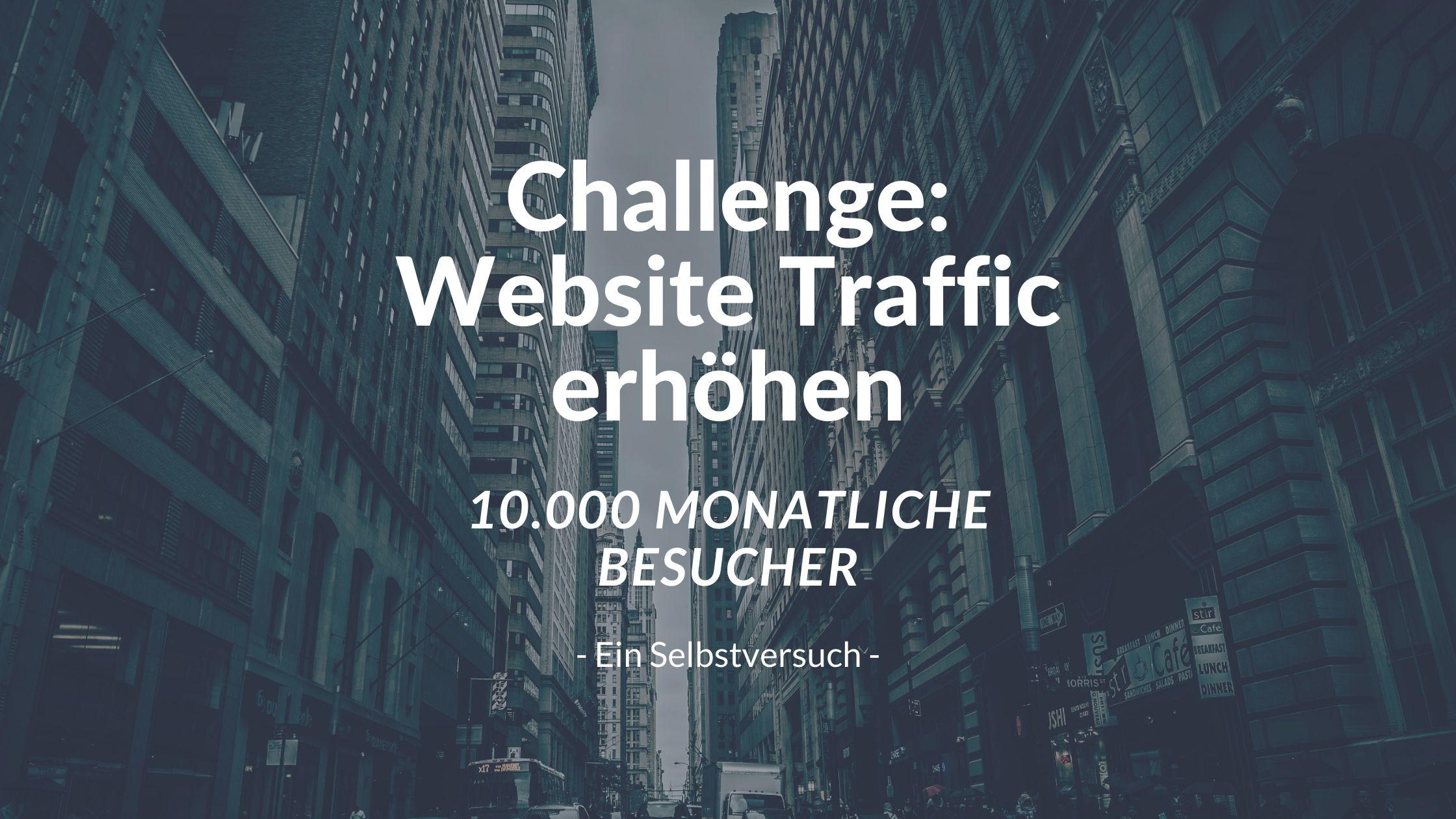 challenge-website-traffic-erhoehen-selbstversuch